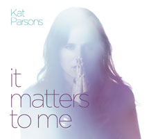 Kat Parsons - It Matters To Me Cover